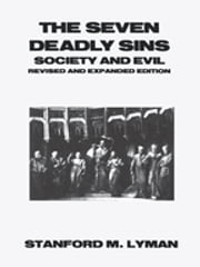 The Seven Deadly Sins - Society and Evil ebook by Stanford M. Lyman