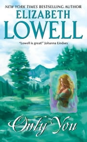 Only You ebook by Elizabeth Lowell