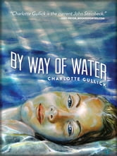 By Way of Water ebook by Charlotte Gullick