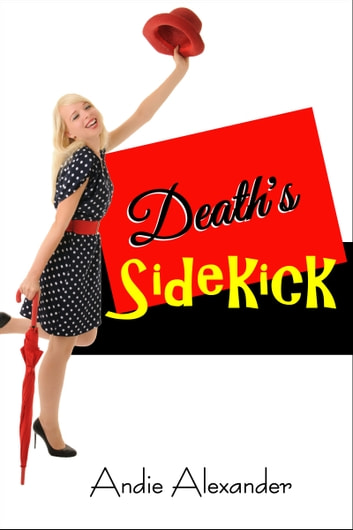 Death's Sidekick ebook by Andie Alexander