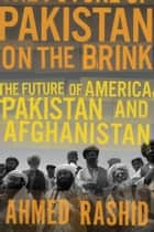 Pakistan on the Brink ebook by Ahmed Rashid