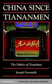 China since Tiananmen ebook by Fewsmith, Joseph
