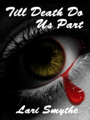 Till Death Do Us Part ebook by Lari Smythe