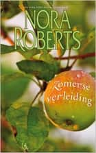 Zomerse verleiding ebook by Nora Roberts, Janke Ouwehand