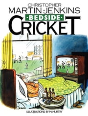 Bedside Cricket ebook by Christopher Martin Jenkins