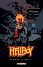 Hellboy T16 - Le Cirque de minuit ebook by Mike Mignola, Duncan Fegredo