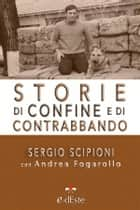 Storie di confine e di contrabbando ebook by