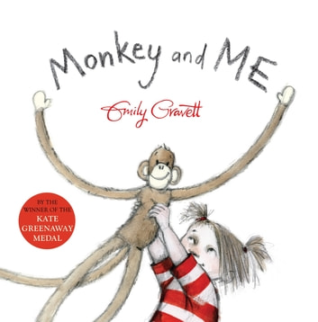 Monkey and Me eBook by Emily Gravett