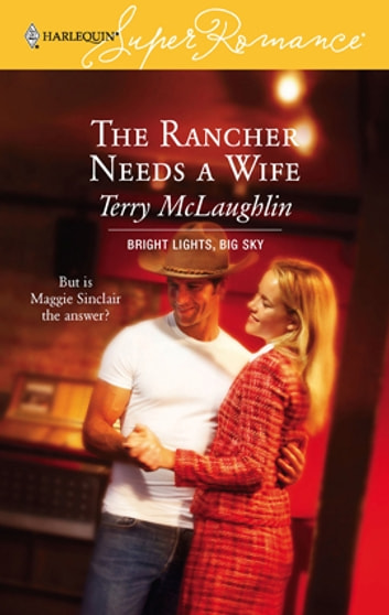 The Rancher Needs a Wife ebook by Terry McLaughlin