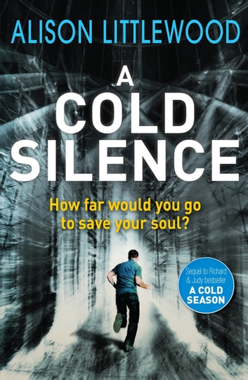 A Cold Silence - The Cold Book 2 ebook by Alison Littlewood