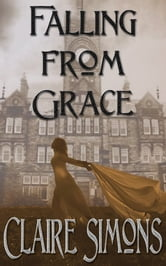 Falling From Grace ebook by Claire Simons