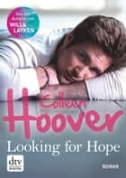 Looking for Hope ebook by Colleen Hoover, Katarina Ganslandt