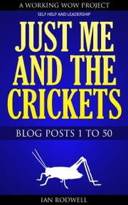 Just Me and the Crickets ebook by Ian Rodwell