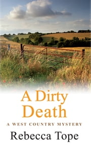 A Dirty Death ebook by Rebecca Tope