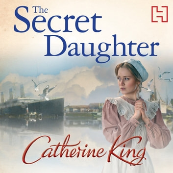 The Secret Daughter audiobook by Catherine King