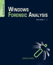 Windows Forensic Analysis DVD Toolkit ebook by Harlan Carvey