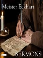 Sermons ebook by Meister Eckhart