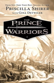 The Prince Warriors ebook by Priscilla Shirer,Gina Detwiler