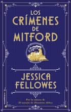 Los crímenes de Mitford ebook by Jessica Fellowes, Rosa Sanz