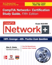 CompTIA Network+ Certification Study Guide, 5th Edition (Exam N10-005) ebook by Glen E. Clarke