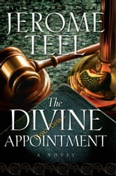 The Divine Appointment ebook by Jerome Teel