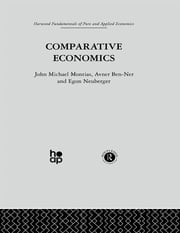 Comparative Economics ebook by A. Ben-Ner,J. Montias,E. Neuberger
