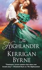 The Highlander ebook door Kerrigan Byrne