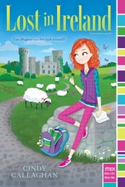Lost in Ireland ebook by Cindy Callaghan