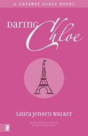 Daring Chloe ebook by Laura Jensen Walker