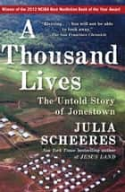 A Thousand Lives ebook by Julia Scheeres