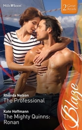 Blaze Duo/The Professional/The Mighty Quinns: Ronan ebook by Rhonda Nelson,Kate Hoffmann