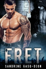 Fret - The Rock Series, #1 ebook by Sandrine Gasq-Dion