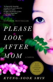 Please Look After Mom ebook by Kyung-Sook Shin