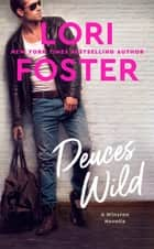 Deuces Wild ebook by Lori Foster
