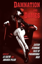 Damnation and Dames ebook by Liz Grzyb,Amanda Pillar
