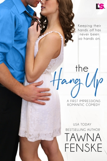 The Hang Up ebook by Tawna Fenske