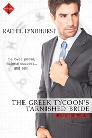 The Greek Tycoon's Tarnished Bride ebook by Rachel Lyndhurst