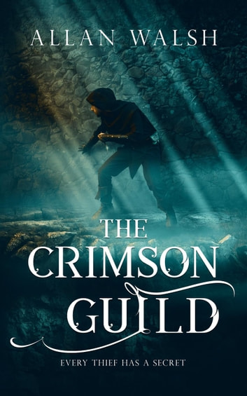 The Crimson Guild - The Blood Rage Series ebook by Allan Walsh