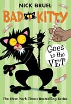 Bad Kitty Goes to the Vet ebook by Nick Bruel