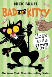 Bad Kitty Goes to the Vet ebook by Kobo.Web.Store.Products.Fields.ContributorFieldViewModel