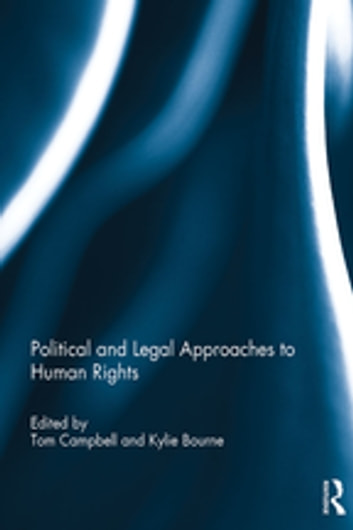 Political and Legal Approaches to Human Rights ebook by
