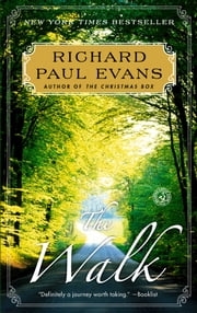 The Walk - A Novel ebook by Richard Paul Evans