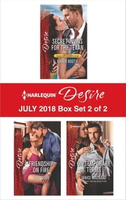Harlequin Desire July 2018 - Box Set 2 of 2 - Secret Twins for the Texan\Friendship on Fire\On Temporary Terms ebook by Karen Booth, Joss Wood, Janice Maynard