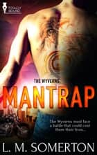 Mantrap ebook by L.M. Somerton