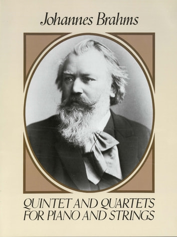Quintet and quartets for piano and strings ebook by johannes quintet and quartets for piano and strings ebook by johannes brahms fandeluxe Image collections