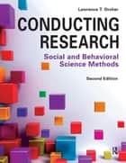 Conducting Research ebook by Lawrence T Orcher