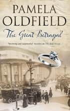 Great Betrayal ebook by Pamela Oldfield