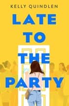 Late to the Party ebook by