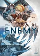 Enemy T01 - Le jour où. eBook by Ange, Ornella Savarese