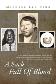 A Sack Full Of Blood ebook by Michael Lee King